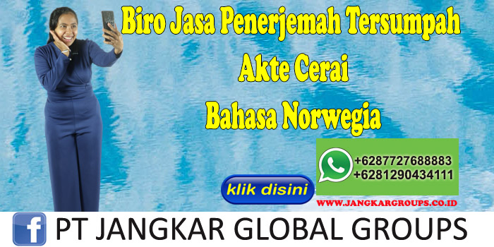 Biro Jasa Penerjemah Tersumpah Akte Cerai Bahasa Norwegia
