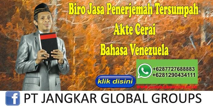 Biro Jasa Penerjemah Tersumpah Akte Cerai Bahasa Venezuela