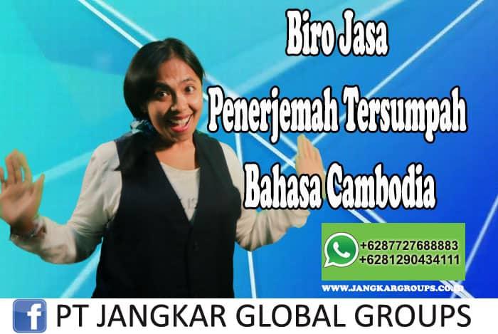 Biro Jasa Penerjemah Tersumpah Bahasa Cambodia