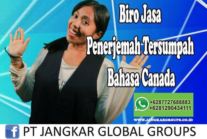 Biro Jasa Penerjemah Tersumpah Bahasa Canada