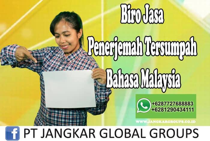 Biro Jasa Penerjemah Tersumpah Bahasa Malaysia