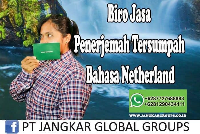 Biro Jasa Penerjemah Tersumpah Bahasa Netherland
