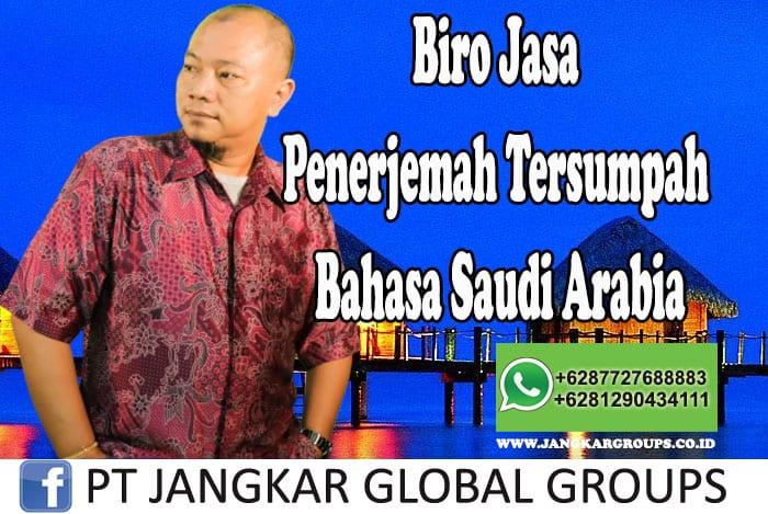 Biro Jasa Penerjemah Tersumpah Bahasa Saudi Arabia