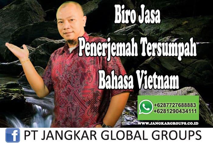 Biro Jasa Penerjemah Tersumpah Bahasa Vietnam
