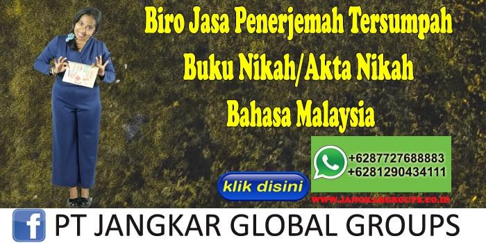 Biro Jasa Penerjemah Tersumpah Buku Nikah Akta Nikah Bahasa Malaysia