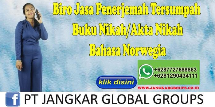 Biro Jasa Penerjemah Tersumpah Buku Nikah Akta Nikah Bahasa Norwegia