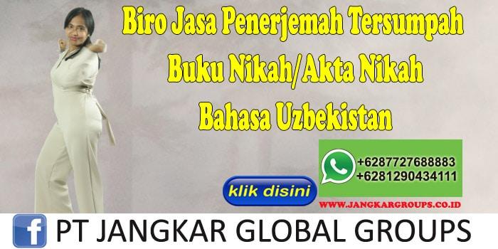 Biro Jasa Penerjemah Tersumpah Buku Nikah Akta Nikah Bahasa Uzbekistan