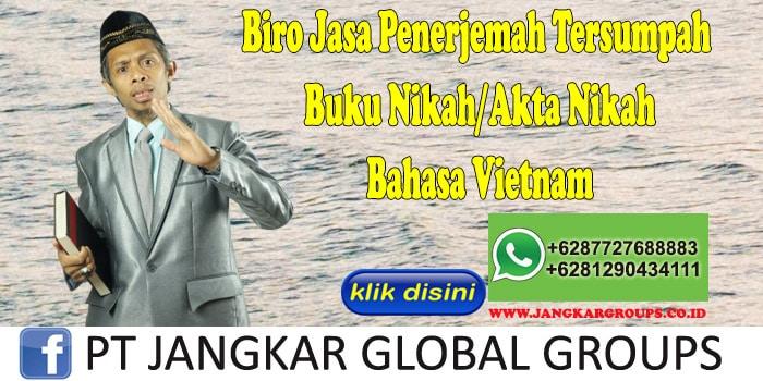 Biro Jasa Penerjemah Tersumpah Buku Nikah Akta Nikah Bahasa Vietnam