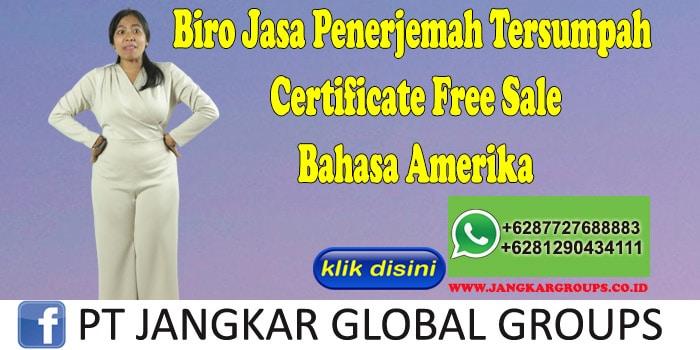 Biro Jasa Penerjemah Tersumpah Certificate Free Sale Bahasa Amerika