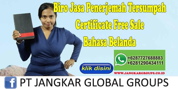Biro Jasa Penerjemah Tersumpah Certificate Free Sale Bahasa Belanda