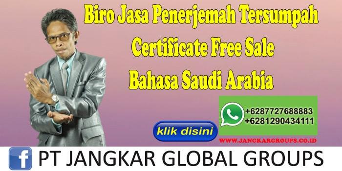 Biro Jasa Penerjemah Tersumpah Certificate Free Sale Bahasa Saudi Arabia