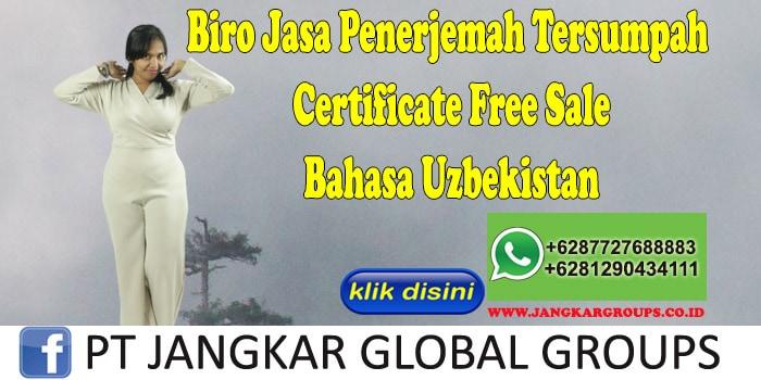 Biro Jasa Penerjemah Tersumpah Certificate Free Sale Bahasa Uzbekistan