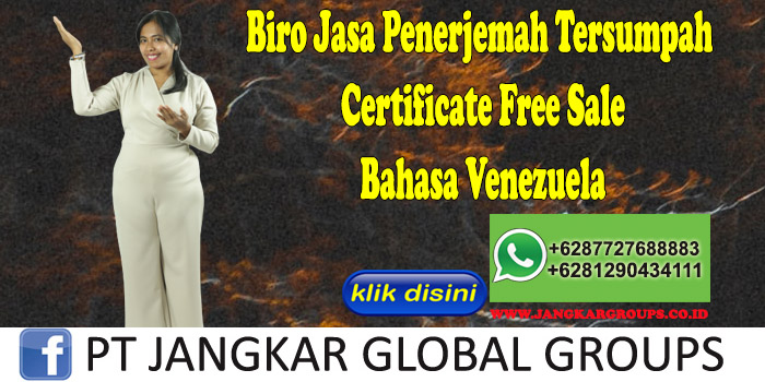 Biro Jasa Penerjemah Tersumpah Certificate Free Sale Bahasa Venezuela