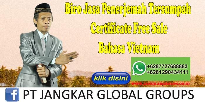 Biro Jasa Penerjemah Tersumpah Certificate Free Sale Bahasa Vietnam
