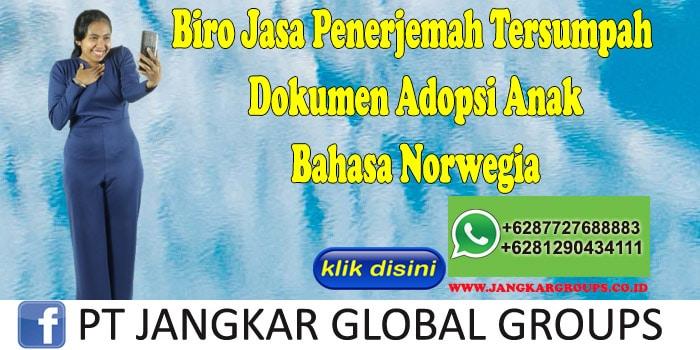 Biro Jasa Penerjemah Tersumpah Dokumen Adopsi Anak Bahasa
