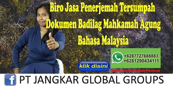 Biro Jasa Penerjemah Tersumpah Dokumen Badilag Mahkamah Agung Bahasa Malaysia
