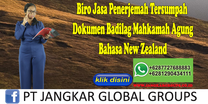 Biro Jasa Penerjemah Tersumpah Dokumen Badilag Mahkamah Agung Bahasa New Zealand