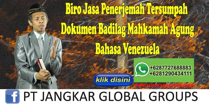 Biro Jasa Penerjemah Tersumpah Dokumen Badilag Mahkamah Agung Bahasa Venezuela