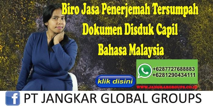 Biro Jasa Penerjemah Tersumpah Dokumen Disduk Capil Bahasa Malaysia