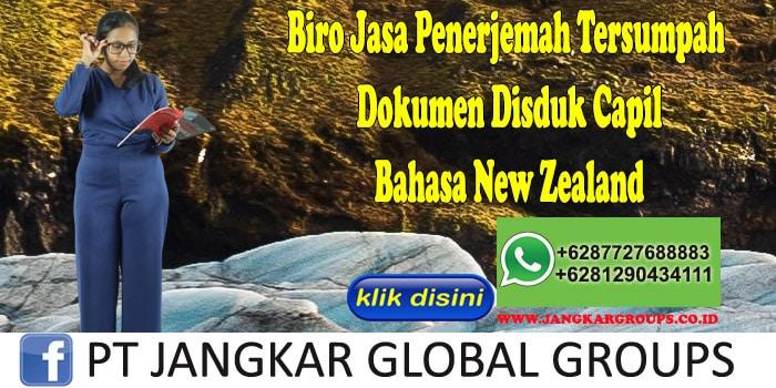 Biro Jasa Penerjemah Tersumpah Dokumen Disduk Capil Bahasa New Zealand