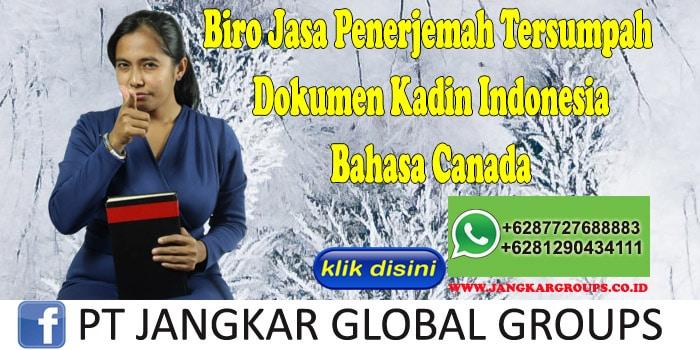 Biro Jasa Penerjemah Tersumpah Dokumen Kadin Indonesia Bahasa Canada