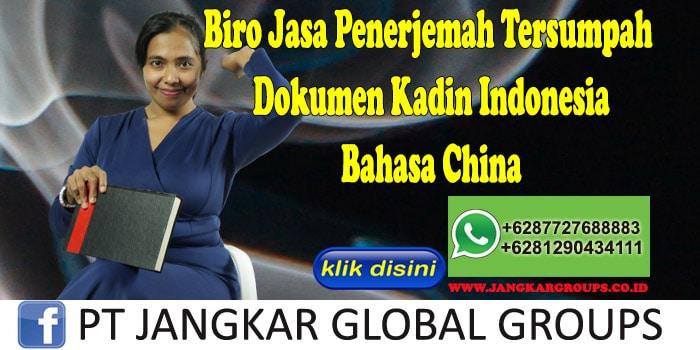 Biro Jasa Penerjemah Tersumpah Dokumen Kadin Indonesia Bahasa China