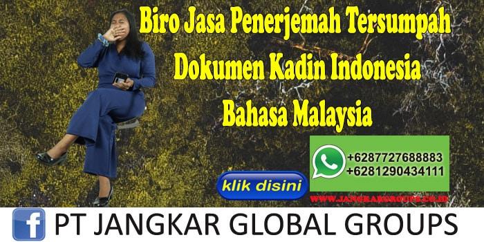 Biro Jasa Penerjemah Tersumpah Dokumen Kadin Indonesia Bahasa Malaysia