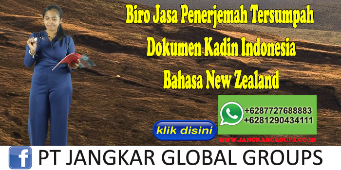 Biro Jasa Penerjemah Tersumpah Dokumen Kadin Indonesia Bahasa New Zealand