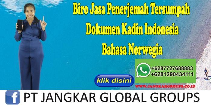 Biro Jasa Penerjemah Tersumpah Dokumen Kadin Indonesia Bahasa Norwegia