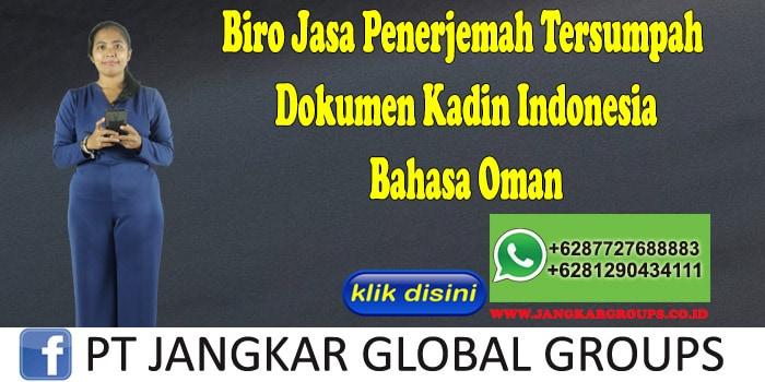 Biro Jasa Penerjemah Tersumpah Dokumen Kadin Indonesia Bahasa Oman