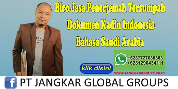Biro Jasa Penerjemah Tersumpah Dokumen Kadin Indonesia Bahasa Saudi Arabia
