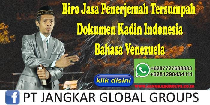 Biro Jasa Penerjemah Tersumpah Dokumen Kadin Indonesia Bahasa Venezuela