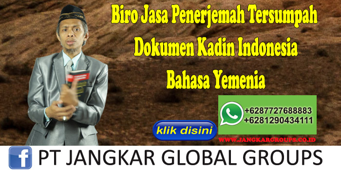 Biro Jasa Penerjemah Tersumpah Dokumen Kadin Indonesia Bahasa Yemenia