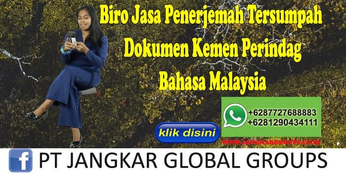Biro Jasa Penerjemah Tersumpah Dokumen Kemen Perindag Bahasa Malaysia
