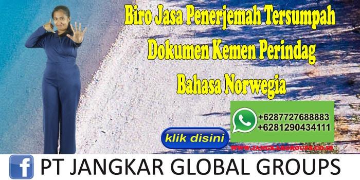 Biro Jasa Penerjemah Tersumpah Dokumen Kemen Perindag Bahasa Norwegia