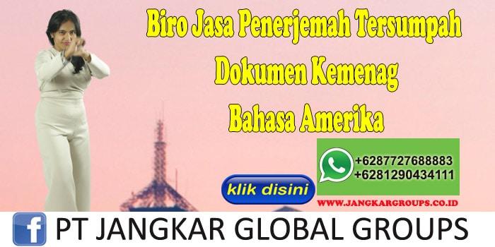 Biro Jasa Penerjemah Tersumpah Dokumen Kemenag Bahasa Amerika