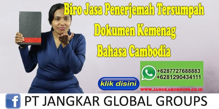 Biro Jasa Penerjemah Tersumpah Dokumen Kemenag Bahasa Cambodia