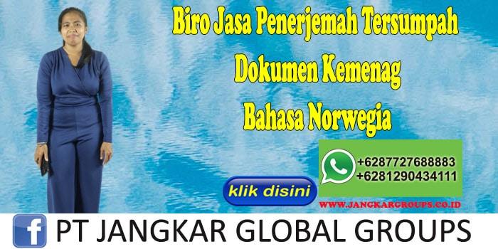 Biro Jasa Penerjemah Tersumpah Dokumen Kemenag Bahasa Norwegia