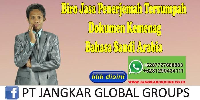 Biro Jasa Penerjemah Tersumpah Dokumen Kemenag Bahasa Saudi Arabia