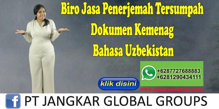 Biro Jasa Penerjemah Tersumpah Dokumen Kemenag Bahasa Uzbekistan