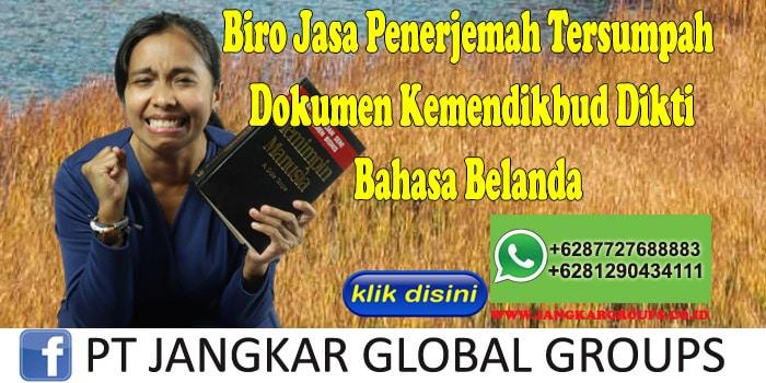 Biro Jasa Penerjemah Tersumpah Dokumen Kemendikbud Dikti Bahasa Belanda