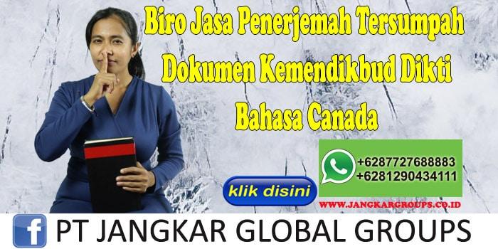 Biro Jasa Penerjemah Tersumpah Dokumen Kemendikbud Dikti Bahasa Canada