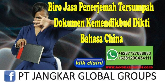 Biro Jasa Penerjemah Tersumpah Dokumen Kemendikbud Dikti Bahasa China