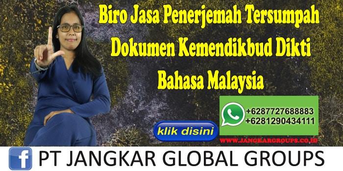 Biro Jasa Penerjemah Tersumpah Dokumen Kemendikbud Dikti Bahasa Malaysia