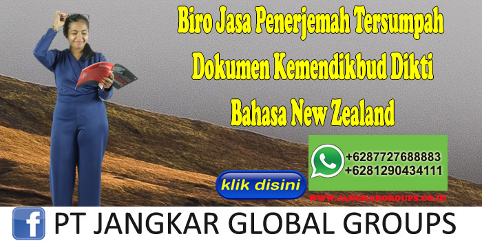 Biro Jasa Penerjemah Tersumpah Dokumen Kemendikbud Dikti Bahasa New Zealand