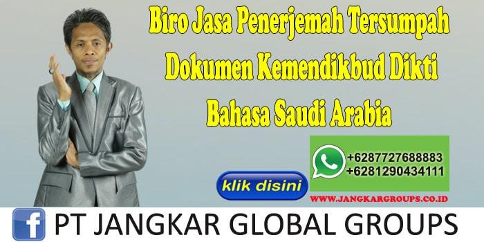 Biro Jasa Penerjemah Tersumpah Dokumen Kemendikbud Dikti Bahasa Saudi Arabia