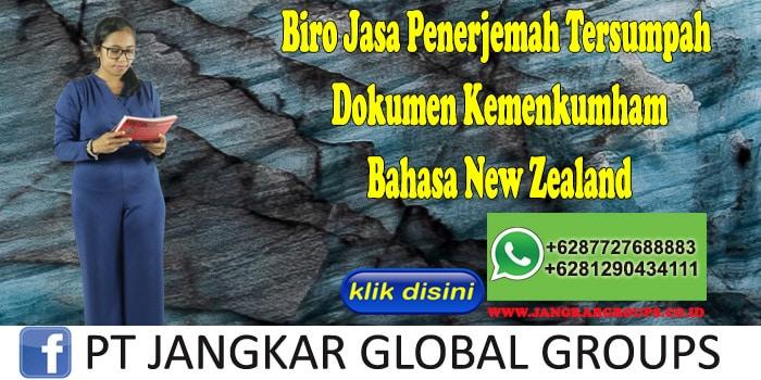 Biro Jasa Penerjemah Tersumpah Dokumen Kemenkumham Bahasa New Zealand