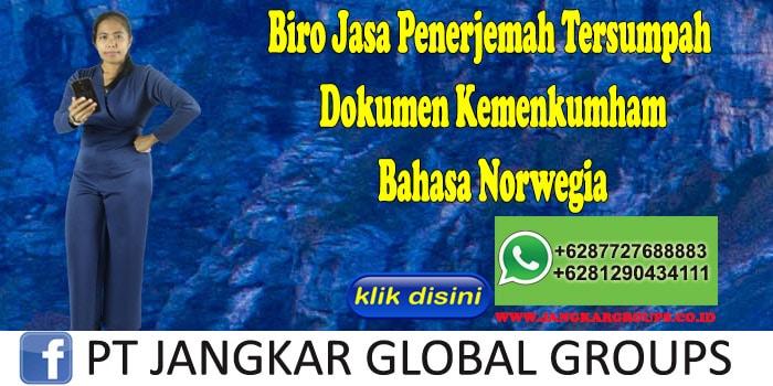Biro Jasa Penerjemah Tersumpah Dokumen Kemenkumham Bahasa Norwegia