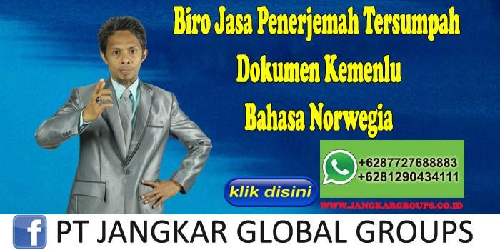 Biro Jasa Penerjemah Tersumpah Dokumen Kemenlu Bahasa Norwegia