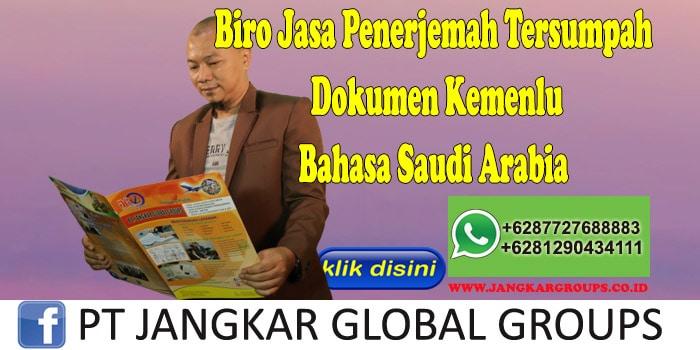 Biro Jasa Penerjemah Tersumpah Dokumen Kemenlu Bahasa Saudi Arabia
